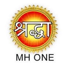 MH One Shraddha schedule