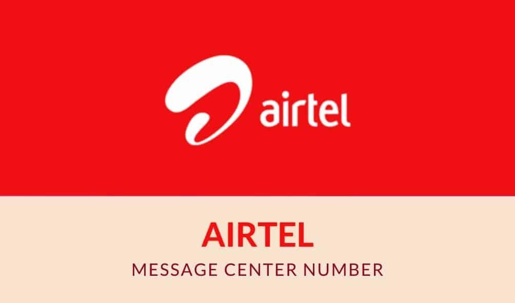 Airtel Message Center Number